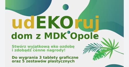 Udekoruj dom z MDK Opole