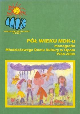Pół wieku MDK-u